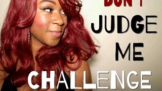 Dont Judge Me Challenge || I AM NOT A SLUT