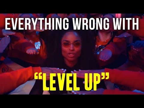 "Everything Wrong With Ciara - ""Level Up"""