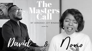 The Masters Call // Deborah Joy Winans // cover by Nono & David
