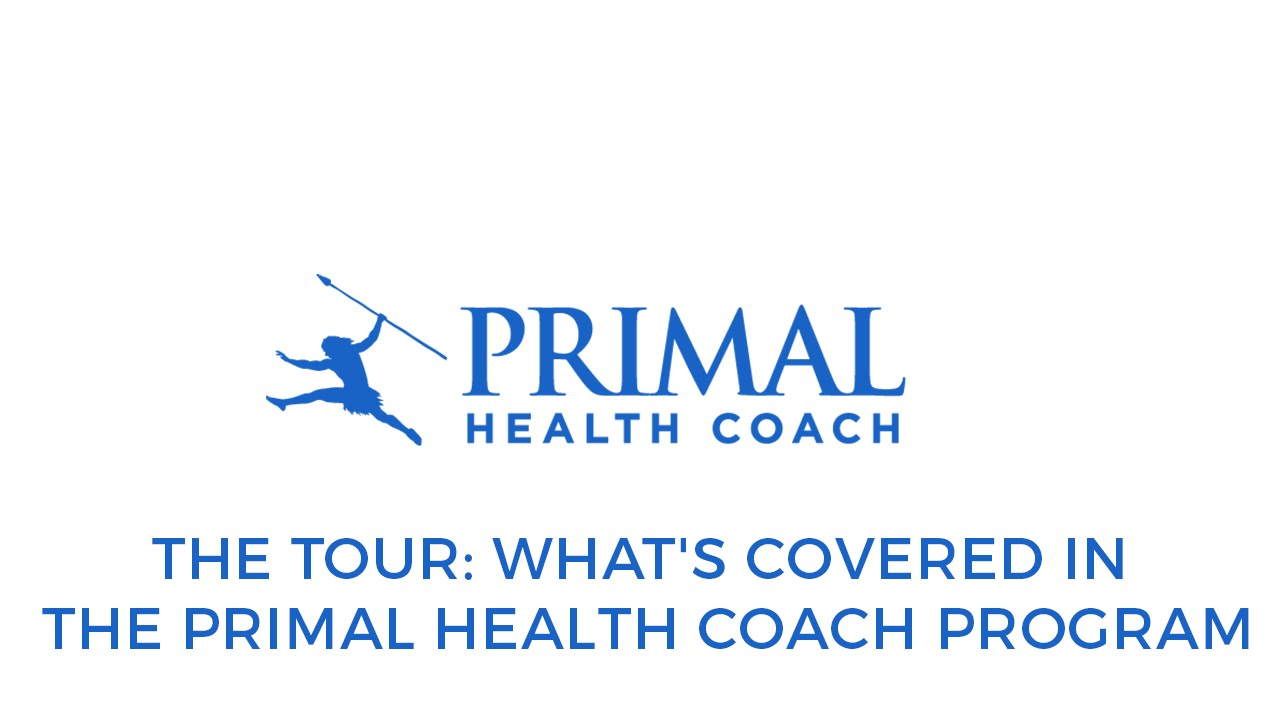 The tour whats covered in the primal health coach program youtube the tour whats covered in the primal health coach program malvernweather Images