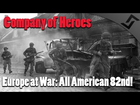 Company of Heroes - Europe at War: All American 82nd Airborne!