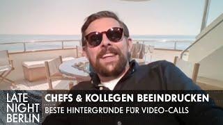 Chefs & Kollegen beeindrucken: Beste Hintergründe für Video-Calls! | Late Night Berlin | ProSieben
