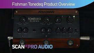 Fishman Tonedeq - Product Overview