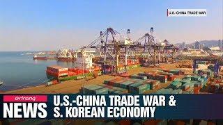[NEWS IN-DEPTH] U.S.-China trade war and Korean economy