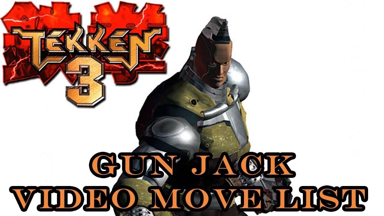 Tekken 3 Gun Jack Move List Youtube