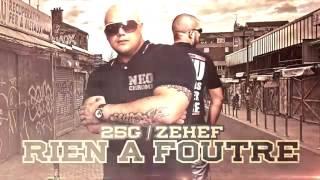 25G ft. Zehef   Rien à Foutre !   Album : Cabochards