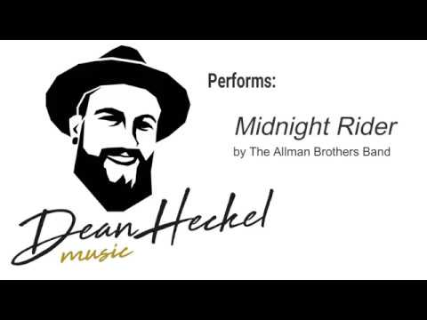 "Dean Heckel covering ""Midnight Rider"" by The Allman Brothers Band"
