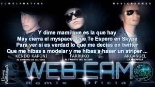 Farruko Ft Arcangel ,Kendo Kaponi   Web Cam   Remix con Letra New 2010
