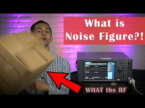 What Is Noise Figure & How To Measure It – What The RF (S01E05)