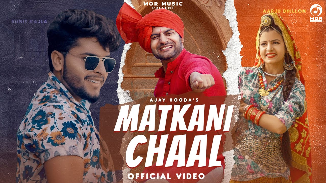 Matakani Chal # Ajay Hooda , Mukesh Foji # Arju ,Sumit Kajla # New Haryanvi DJ Song 2021 # Mor Music