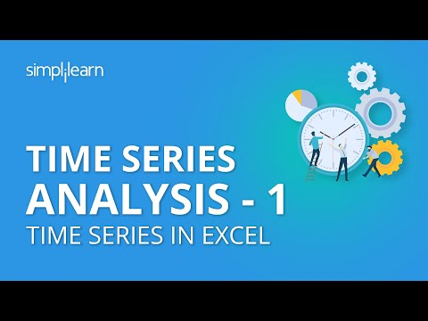 Time Series Analysis - 1 | Time Series in Excel | Time Series Forecasting | Data Science|Simplilearn