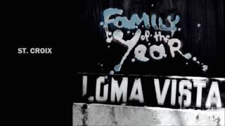 Family of the Year - Loma Vista (Full Album Stream)