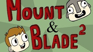 Mount & Blade Animated #2