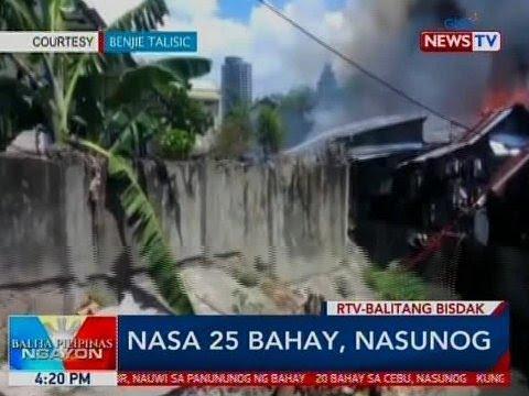 BP: Nasa 25 bahay, nasunog sa Cebu City
