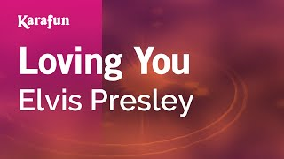 Karaoke Loving You - Elvis Presley *