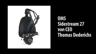 OMS Sidestream 27