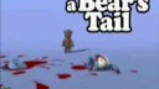A Bears Tail-Crazy Frog Dies