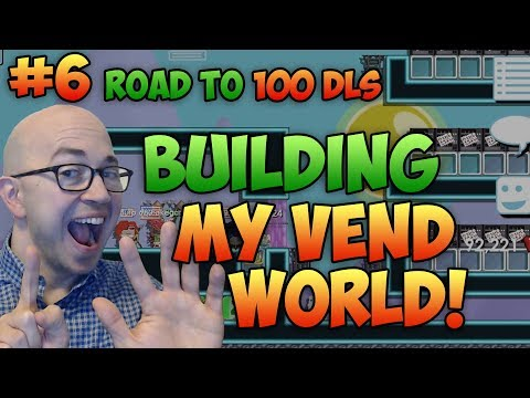 Growtopia: Road to 100 DLs #6 - Building my Vend World!