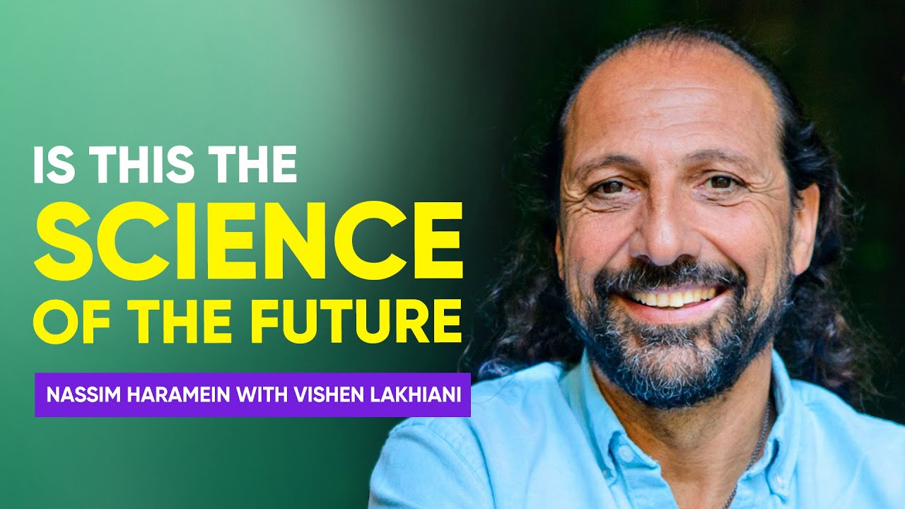 Download The Physics of Spirituality | Nassim Haramein with Vishen Lakhiani