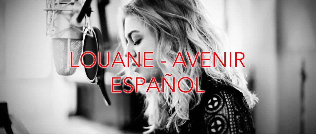 Louane - Avenir ESPAÑOL- FRANCÉS - YouTube