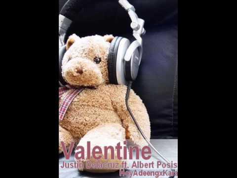 Valentine - Justin Delacruz ft. Albert Posis [Download + Lyrics]
