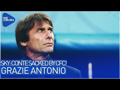CONTE SACKED BY CHELSEA FOOTBALL CLUB! || GRAZIE ANTONIO! (w/ @Laus1507)