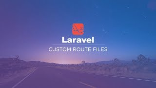 Laravel Custom Route Files