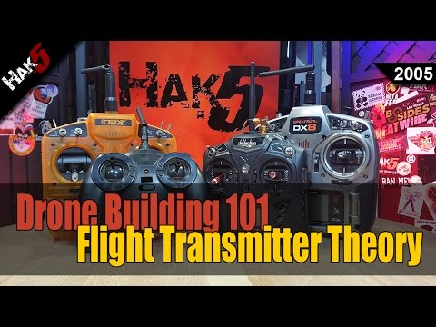 Drone Building 101: Flight Transmitter Theory - Hak5 2005