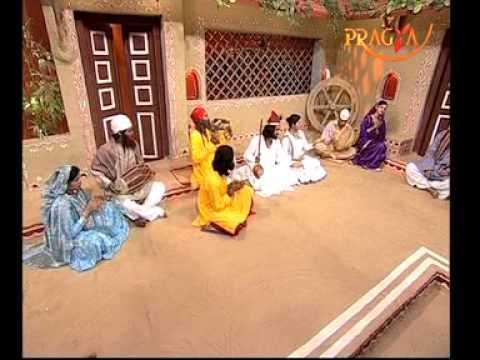 Kabir Amritvani In Musical Form-Suno Bhai Sadho-Episode 12