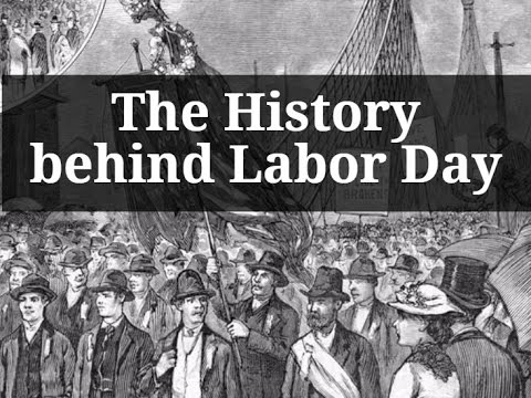The History behind Labor Day - YouTube