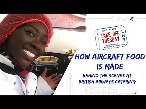 HOW AIRCRAFT FOOD IS MADE | BEHIND THE SCENES AT BRITISH AIRWAYS CATERING