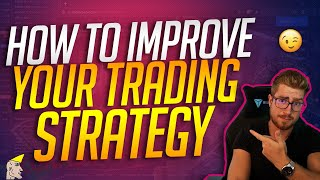 How To Improve Your Trading (MUST WATCH)