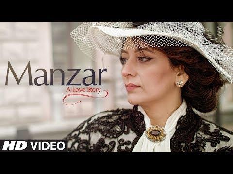 Manzar Song (Video) |Feat. Rajeev Kapur, Sweety Kapur | Rana Shaad | GSK