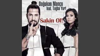 Sakin Ol (feat. Tuğba Yurt) (Extended Mix)