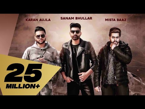 Lafaafe (Full Video) Sanam Bhullar I Karan Aujla | Mista Baaz | Latest Punjabi Songs 2018