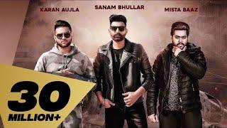 Lafaafe Full Sanam Bhullar I Karan Aujla Mista Baaz Latest Punjabi Songs 2018