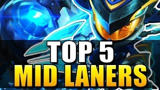 TOP 5 BEST MID LANERS | Patch 6.9 - League of Legends