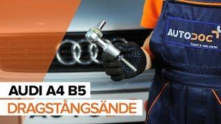 Montering Styrled yttre AUDI A4 Avant (8D5, B5): gratis video