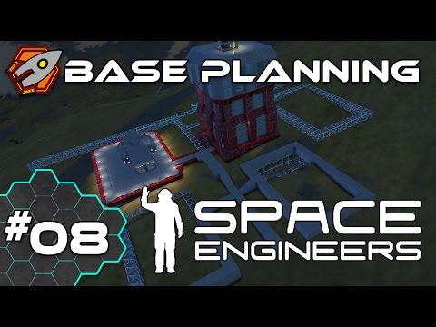 Space Engineers - Base Planning - Episode 8