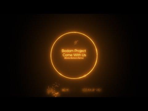 Bodam Project - Come With Us (Blanka Barbara Remix) [Rabbit Records]