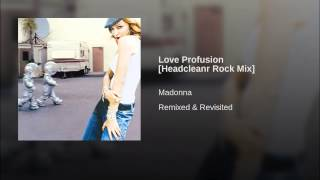 Love Profusion [Headcleanr Rock Mix]