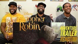 Christopher Robin Adventure Trailer Reaction