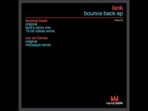 Lank - Run On Fumes (Original Mix) - microCastle
