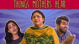 Things Mothers Hear   MangoBaaz
