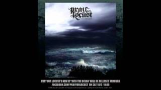PRAY FOR LOCUST - The Serpent