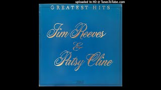 Jim Reeves & Patsy Cline - Have You Ever Been Lonely