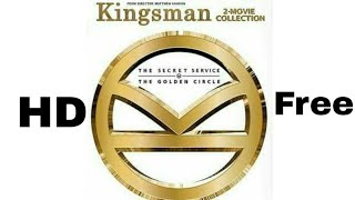 How to Download Kingsman The Golden Circle for Free with Kingsman The Secret Service
