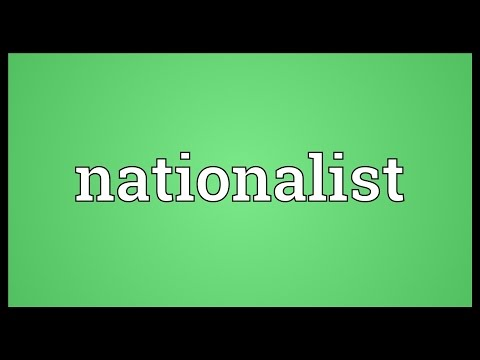 Nationalist Meaning
