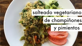 Champiñones salteados con pimientos   Recetas vegetarianas económicas y rápidas