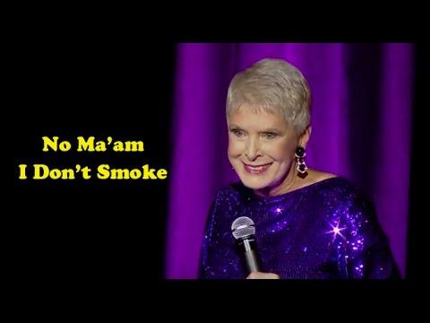 Jeanne Robertson | No Ma'am I Don't Smoke